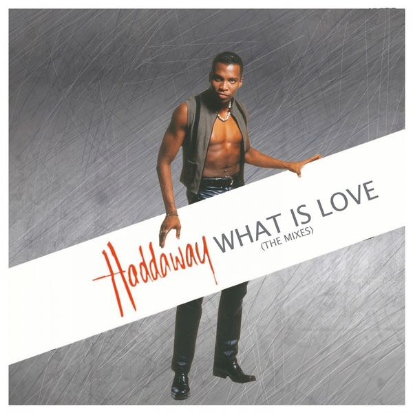 what is love haddaway free download