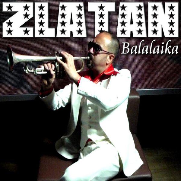 Zlatan - BalalaikaThe Complete Mixes