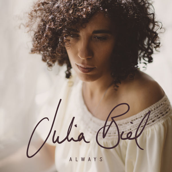 Julia Biel - Always