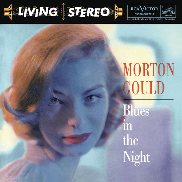 Morton Gould - Blues in the Night