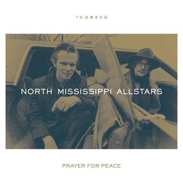 North Mississippi Allstars - Prayer for Peace