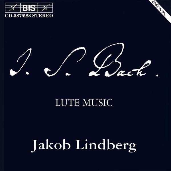 Jakob Lindberg BACH, J.S.: Lute Music