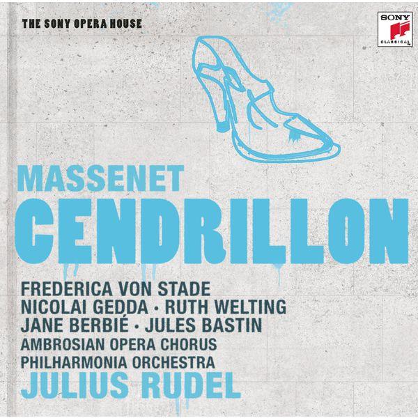 Julius Rudel - Massenet : Cendrillon