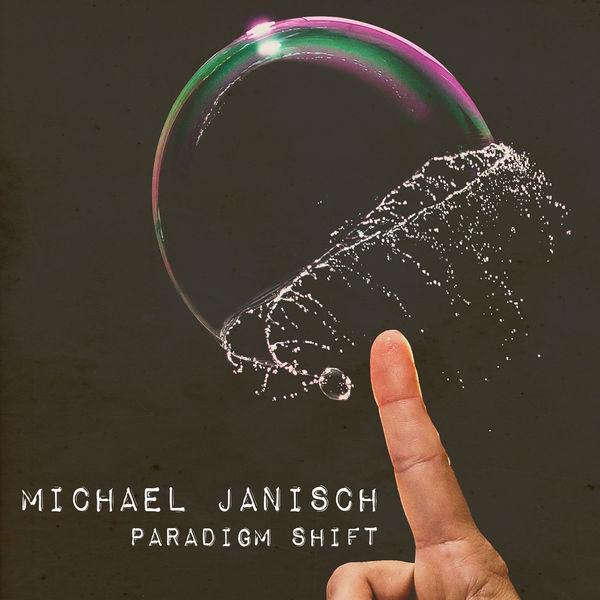 Michael Janisch - Paradigm Shift