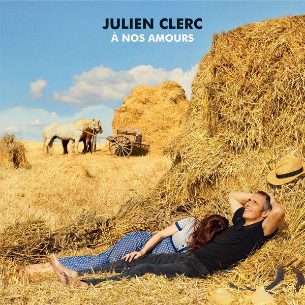Julien Clerc - À nos amours (Édition Deluxe)