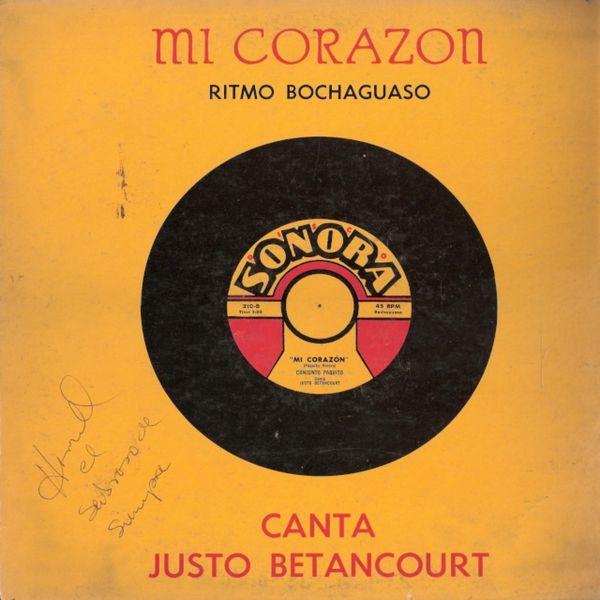 Justo Betancourt - Mi Corazón (Ritmo Bochaguaso)