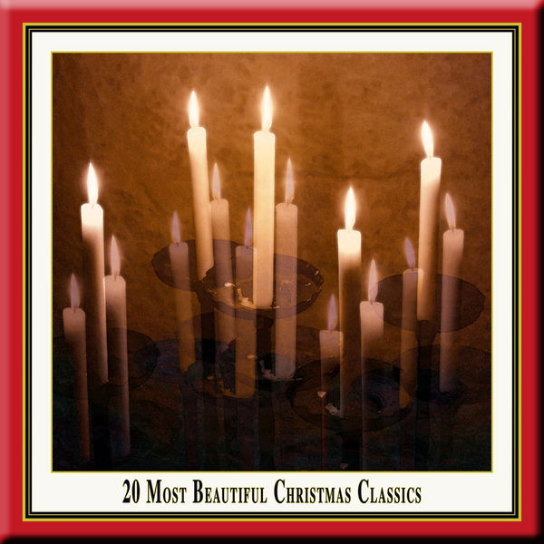Classics for Christmas - 20 Most Beautiful Christmas Classics