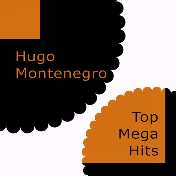Hugo Montenegro - Top Mega Hits