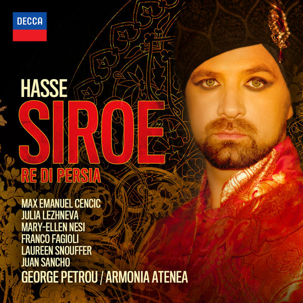 Max Emanuel Cencic - Johann Adolf Hasse : Siroe, Re di Persia