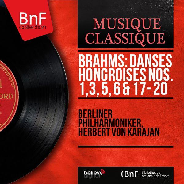 Berliner Philharmoniker - Brahms: Danses hongroises Nos. 1, 3, 5, 6 & 17 - 20 (Stereo Version)