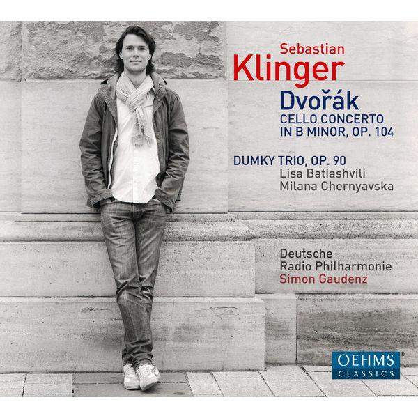 "Sebastian Klinger - Dvořák: Cello Concerto in B Minor, Op. 104 & ""Dumky"" Trio, Op. 90"