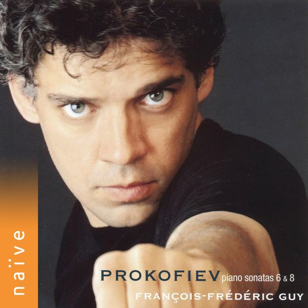 François-Frédéric Guy - Prokofiev: Piano Sonatas Nos. 6 & 8