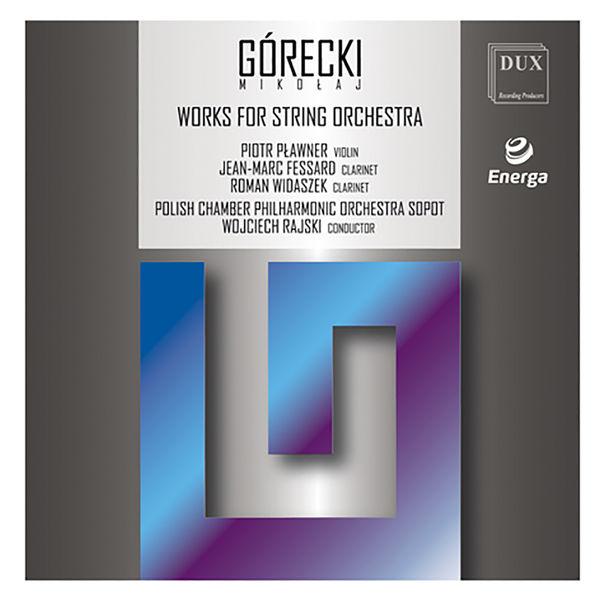 Piotr Plawner - Mikołaj Górecki: Works for String Orchestra