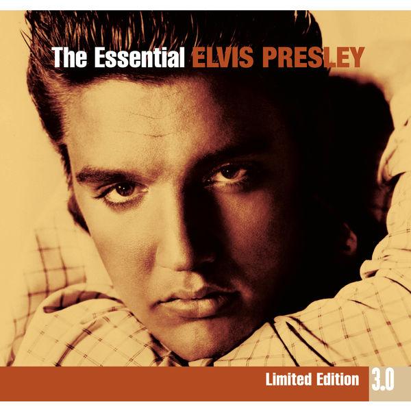 Elvis Presley - The Essential Elvis Presley 3.0