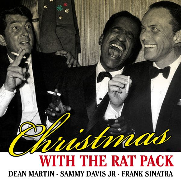 Dean Martin Christmas.Album Christmas With The Rat Pack Dean Martin Qobuz