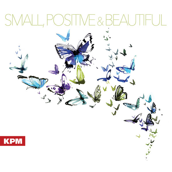 Various Artists - Small, Positive and Beautiful