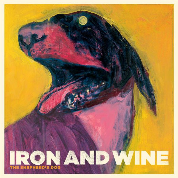 Iron & Wine - The Shepherd's Dog (Édition StudioMasters)