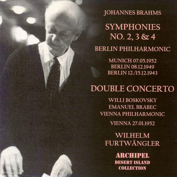 Wilhelm Furtwängler - Brahms : Symphonies n°2, 3 & 4 - Concerto pour violon et violoncelle Op.102