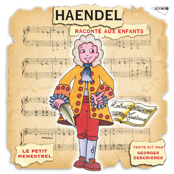 Anthony Bernard - Haendel Raconté Aux Enfants