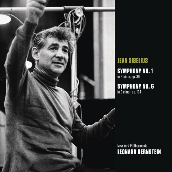 Leonard Bernstein - Sibelius : Symphonie No.1 et Symphonie No.6 (Bernstein Symphony Edition Vol.54)