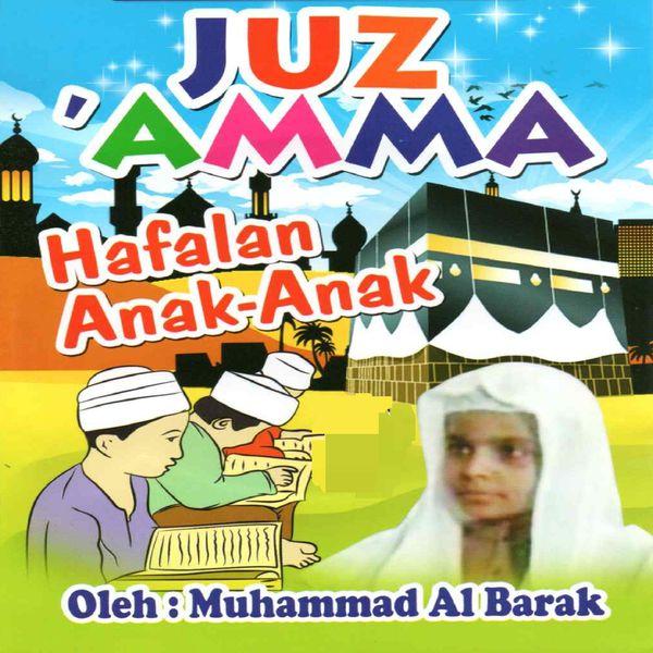 Muhammad Al Barak - Juz Amma Hafalan Anak Anak