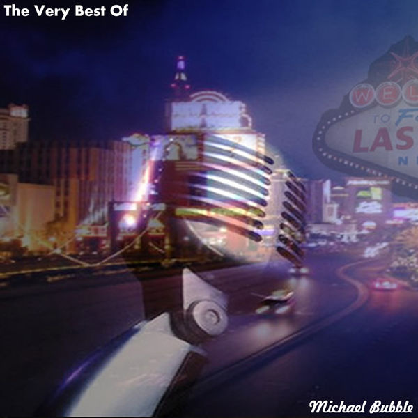 Michael Bubble - The Very Best Of