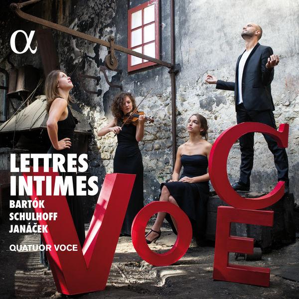 Quatuor Voce - Bartók, Schulhoff & Janáček: Lettres intimes