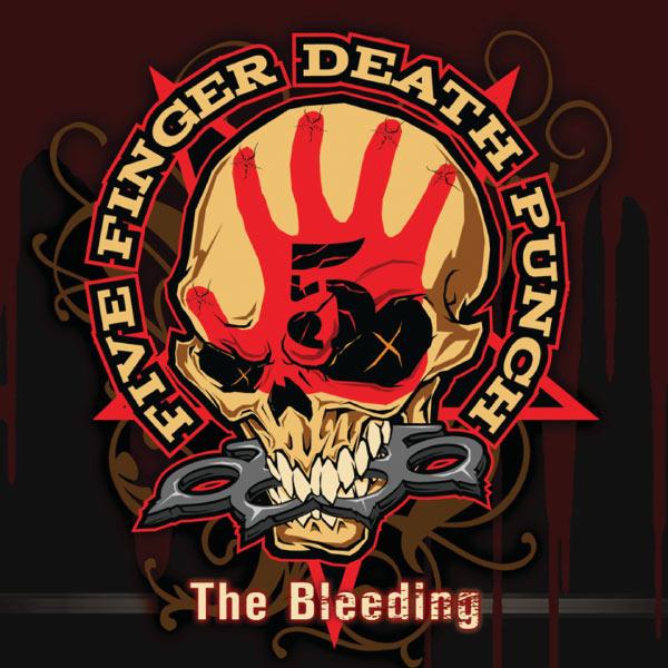 Five Finger Punch The Bleeding