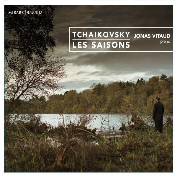 Jonas Vitaud - Tchaikovsky : Les Saisons