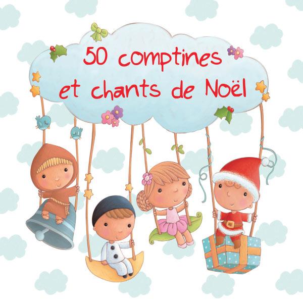 Francine Chantereau - 50 comptines et chants de Noël
