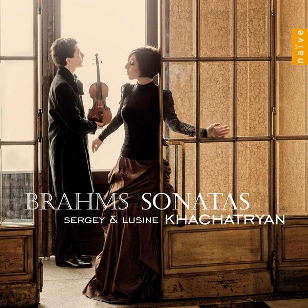 Sergey Khachatryan - Johannes Brahms : Violin & Piano Sonatas