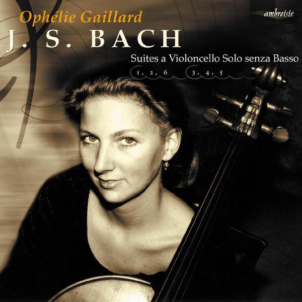 Ophélie Gaillard - Suites for Cello