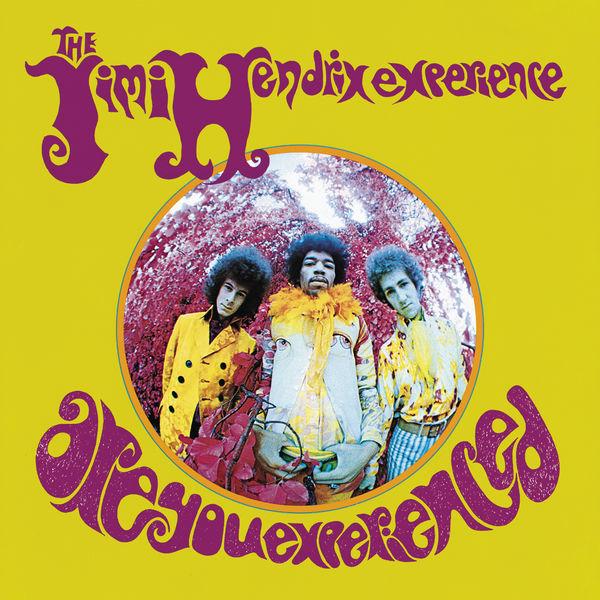 Jimi Hendrix|Are You Experienced