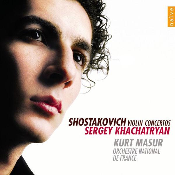 Sergey Khachatryan - Shostakovitch: Violin Concertos