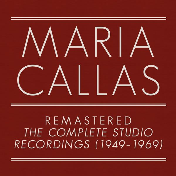 Maria Callas - Maria Callas Remastered - The Complete Studio Recordings
