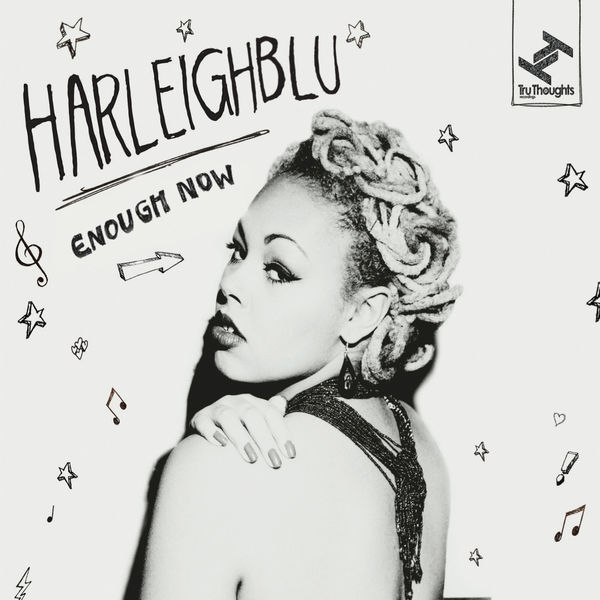 Harleighblu - Enough Now