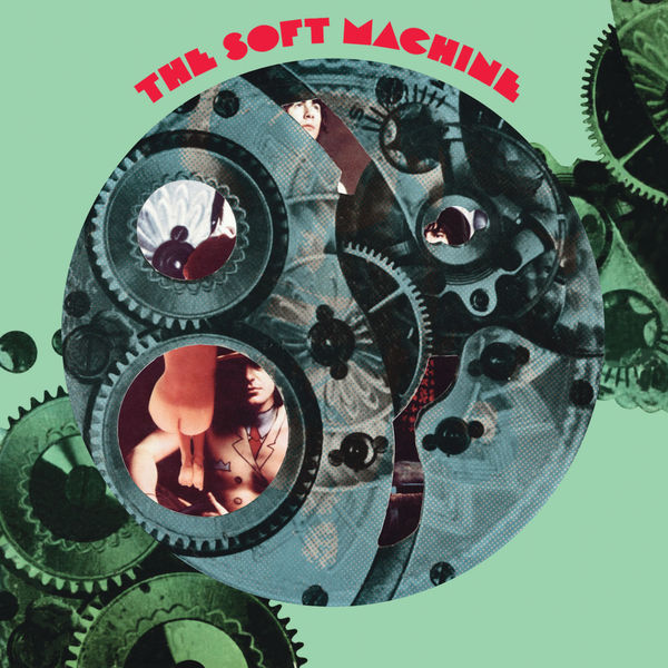 Soft Machine - The Soft Machine (Remastered And Expanded)