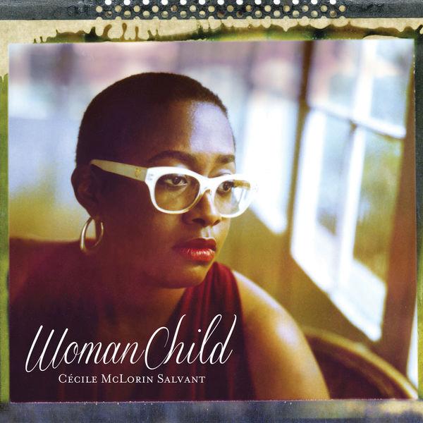 Cécile McLorin Salvant - WomanChild
