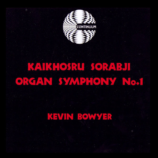 Kevin Bowyer - Sorabji Organ Symphony No.1