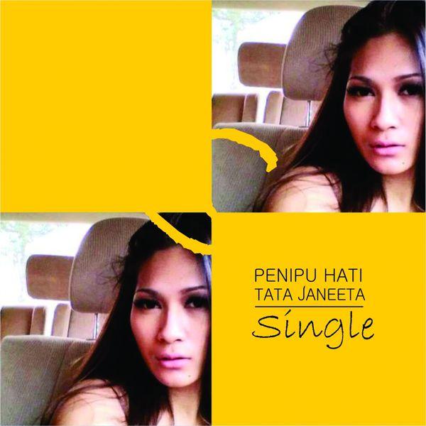 Album Penipu Hati, Tata Janeeta | Qobuz: download and streaming in ...