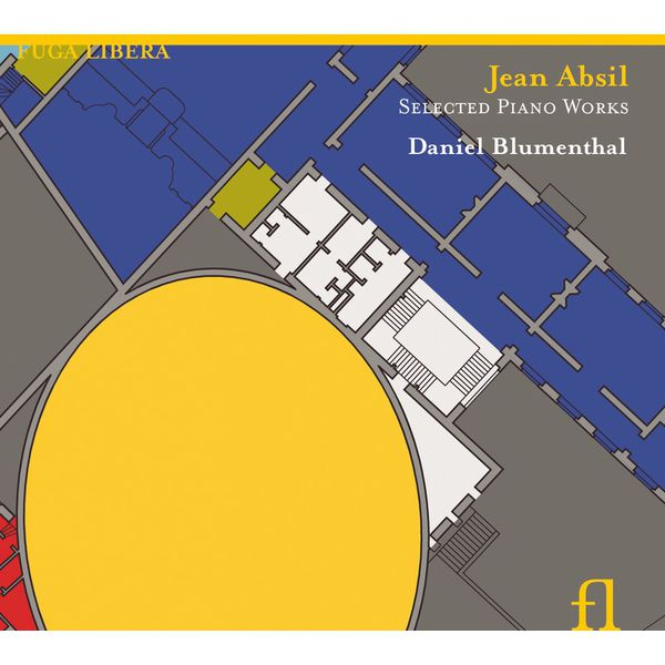 Daniel Blumenthal - Absil: Selected Piano Works