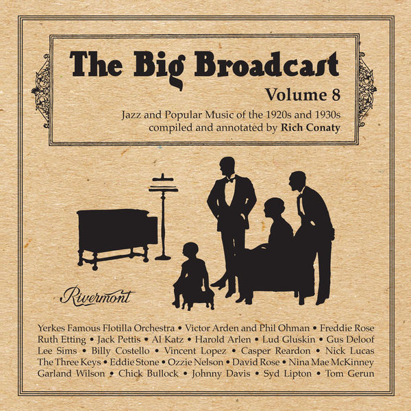 Various Artists - The Big Broadcast, Volume 8: Jazz and Popular Music of the 1920s and 1930s