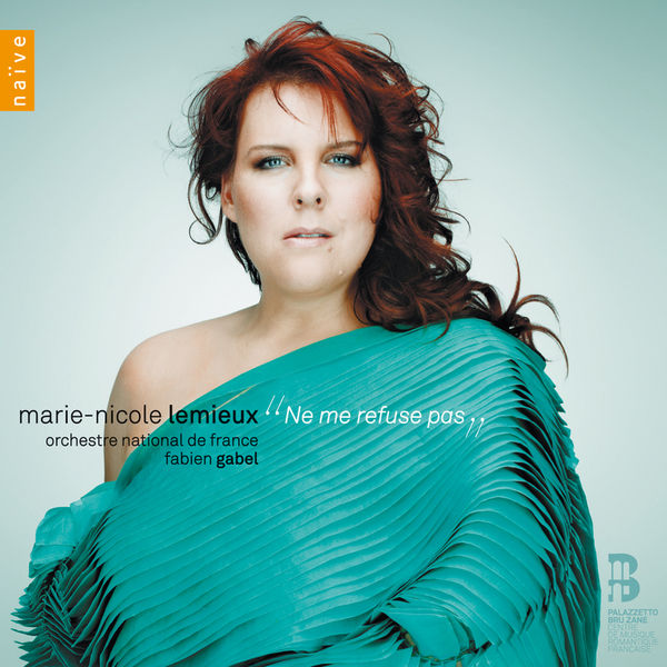 """Marie-Nicole Lemieux - """"Ne me refuse pas"""" - Airs d'opéras français"""