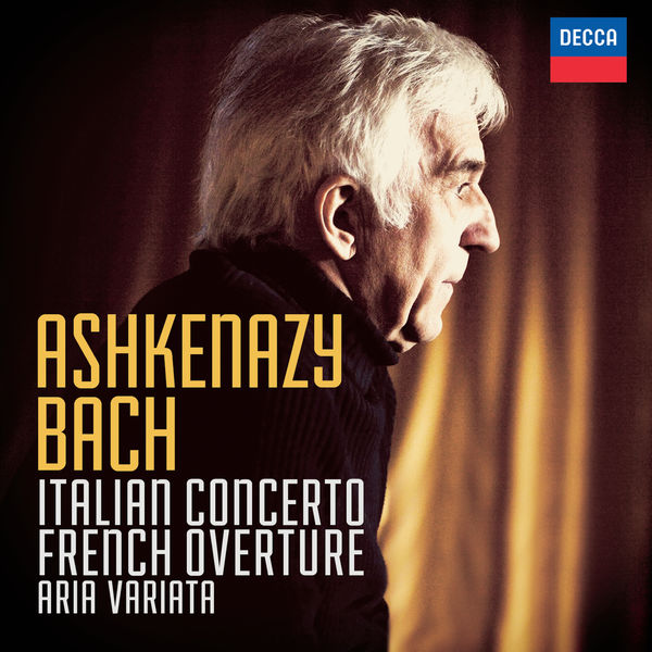 Vladimir Ashkenazy - Bach, J.S.: Italian Concerto; French Overture; Aria Variata