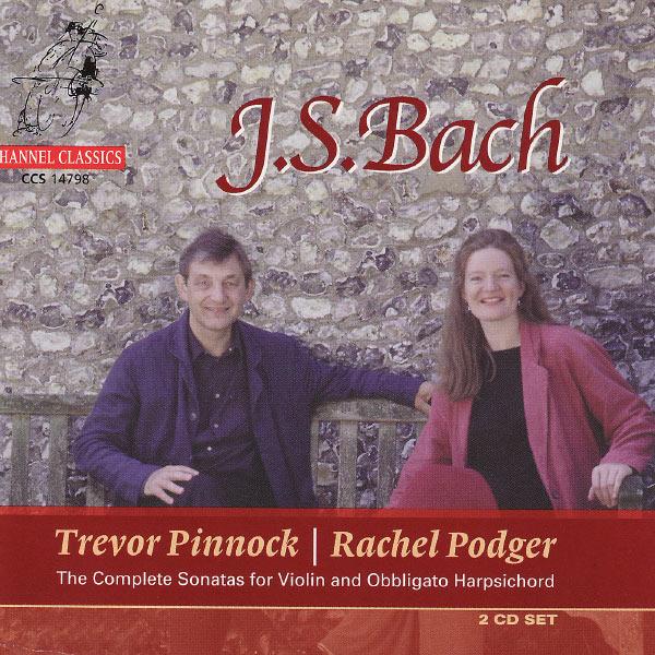 Rachel Podger - J.S. Bach: Sonatas for Violin and Obbligato Harpsichord vol. 1