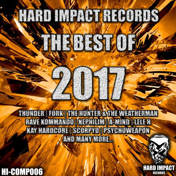 Various Artists - Hard Impact Records: The Best of 2017