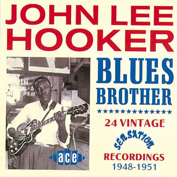 John Lee Hooker - Blues Brother