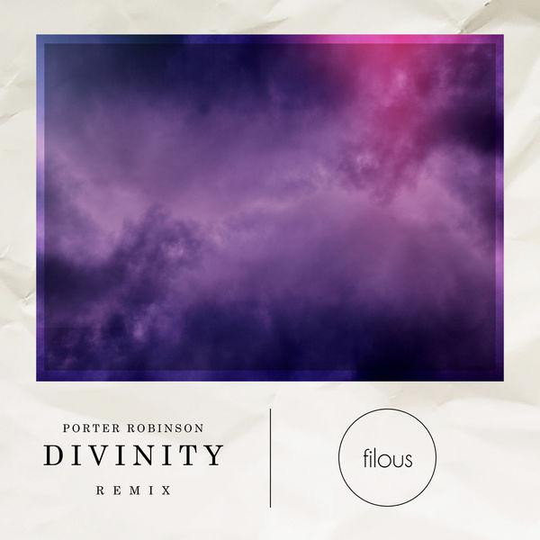 Porter Robinson - Divinity