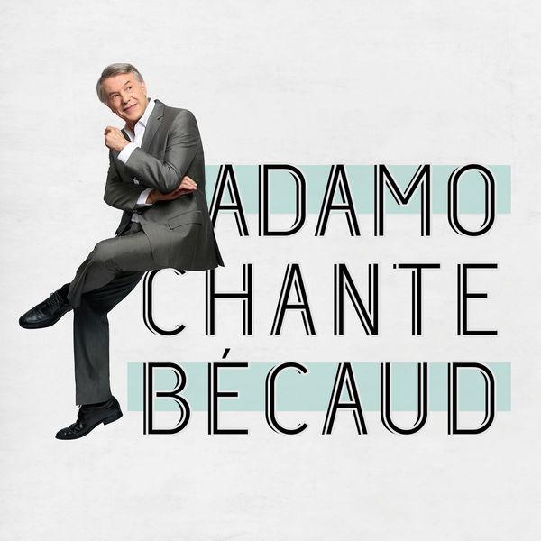 Salvatore Adamo - Adamo chante Becaud
