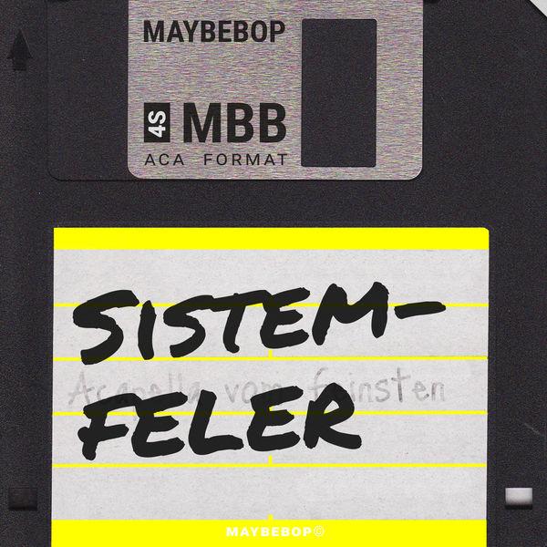 Maybebop - Sistemfeler